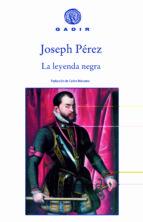 la leyenda negra joseph perez 9788496974173