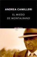 el miedo de montalbano (serie montalbano 9) (relatos) andrea camilleri 9788497110273