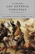 el carlismo y las guerras carlistas: hechos, hombres e ideas julio arostegui jordi canal eduardo g. calleja 9788497341073