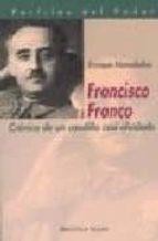 francisco franco: cronica de un caudillo casi olvidado enrique moradiellos 9788497420273