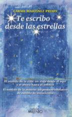 te escribo desde las estrellas carme martinez primo 9788497434973