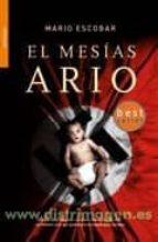 el mesias ario-mario escobar-9788498004373
