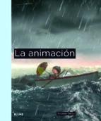 la animacion-andrew selby-9788498016673