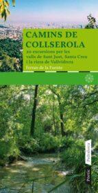 El libro de Camins de collserola autor FERRAN DE LA FUENTE DOC!
