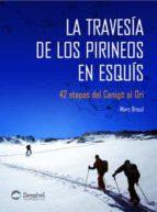 la travesia de los pirineos en esquis-marc breuil-9788498290073