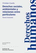 derechos sociales, ambientales y relaciones entre particulares-christian courtis-9788498300673