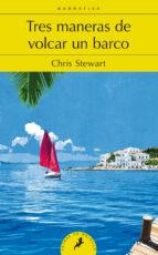 tres maneras de volcar un barco chris stewart 9788498386073