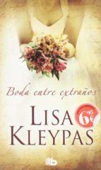 bodas entre extraños-lisa kleypas-9788498727173