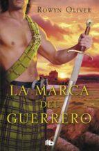 La Marca Del Guerrero (B DE BOLSILLO)