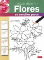 como dibujar flores en sencillo pasos janet whittle 9788498743173