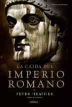 la caida del imperio romano peter heather 9788498922073