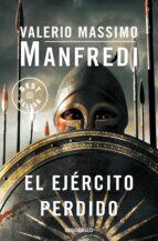el ejercito perdido-valerio massimo manfredi-9788499081373