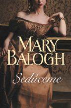 seduceme mary balogh 9788499088273