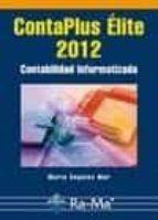 contaplus élite 2012. contabilidad informatizada-mª angeles mur nuño-9788499641973