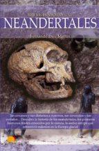 breve historia de los neandertales-fernando diez martin-9788499672373