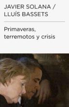 primaveras, terremotos y crisis (colección endebate) (ebook)-9788499921273