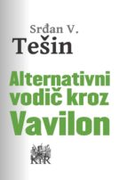 alternativni vodic kroz vavilon (ebook)-srđan v. tešin-9788665315073