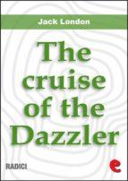 The Cruise Of The Dazzler (Radici)