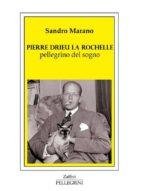 pierre drieu la rochelle pellegrino del sogno (ebook)-9788868224073