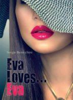EVA LOVES... EVA