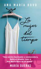 la mujer del tiempo (ebook) ana maria bovo 9789500439473