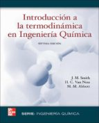 introduccion a la termodinamica en ingenieria quimica j.m. smith 9789701061473