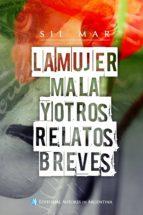 LA MUJER MALA Y OTROS RELATOS BREVES (EBOOK)