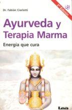 Ayurveda y terapia Marma / Ayurveda and Marma Therapy