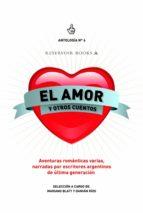 EL AMOR Y OTROS CUENTOS (ANTOLOGÍA 6) (EBOOK)