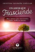 un amor que trasciende (ebook)-9789897749773