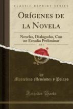 Orígenes de la Novela, Vol. 3: Novelas, Dialogadas, Con un Estudio Preliminar (Classic Reprint)