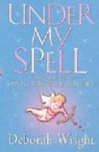 Under My Spell (English Edition)