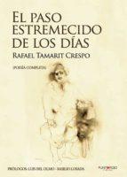 EL PASO ESTREMECIDO DE LOS DÍAS (EBOOK)
