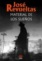 Material de los sueños (Obras completas / Jose? Revueltas)