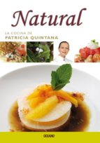 Cocina Mexicana Al Natural (La Cocina De Patricia Quintana)