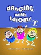 Dancing with Idioms 1 (English Edition)