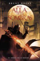 MÁS ALLÁ DE LAS SOMBRAS (EL ÁNGEL DE LA NOCHE 3) (EBOOK)