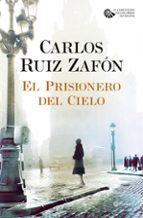 El Prisiones Del Cielo (El Cementerio de los Libros Olvidados)