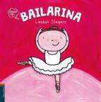 Bailarina (COLECCIÓN QUIERO SER)