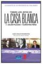 TODOS LOS JEFES DE LA CASA BLANCA: DE JULIAN PALACIOS A FLORENTIN O PEREZ, LOS SECRETOS DE LOS PRESIDENTES DEL REAL MADRID CF