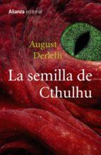 La Semilla De Cthulhu (13/20)
