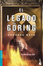 El legado Göring (Bestseller Internacional)