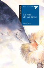 La rosa de los hielos (Ala Delta (Serie Azul))