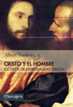 CRISTO Y EL HOMBRE