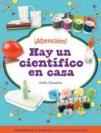 ¡ATENCIÓN! HAY UN CIENTÍFICO EN CASA (EBOOK)
