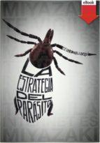 La estrategia del parásito (eBook-ePub) (Especiales (sm))