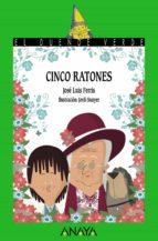 Cinco Ratones (Literatura Infantil (6-11 Años) - El Duende Verde)