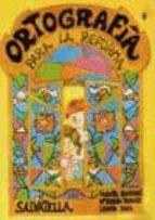 ORTOGRAFIA PARA LA REFORMA 7