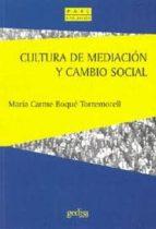 CULTURA DE MEDIACION Y CAMBIO SOCIAL