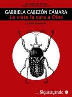 LE VISTE LA CARA A DIOS (EBOOK)